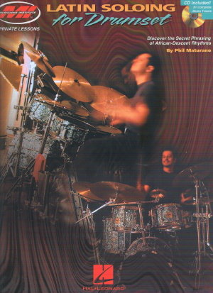 Latin Soloing for the Drumset