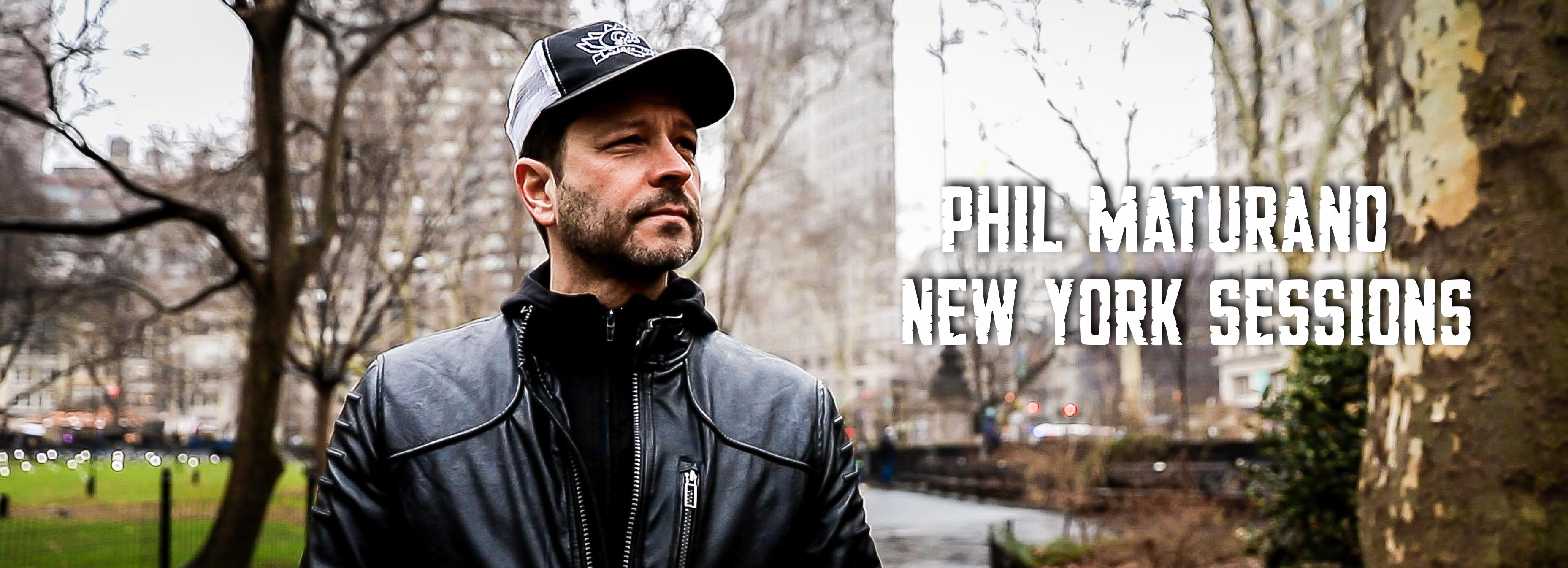 Phil Maturano - NY Sessions